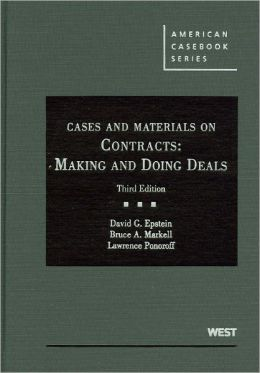 Cases and Materials on Contracts:Making and Doing Deals