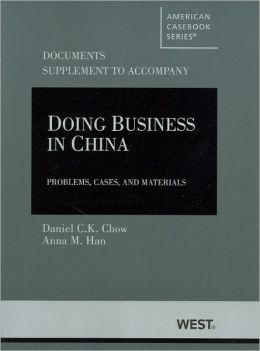 Doing Business in China, Cases and Materials, Documents Supplement