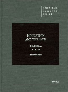 Biegel's Education and the Law, 3d