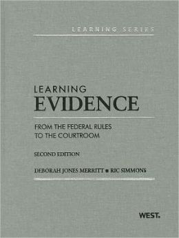 Learning Evidence:From the Federal Rules to the Courtroom