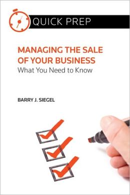 Managing the Sale of Your Business: What You Need to Know (Quick Prep)