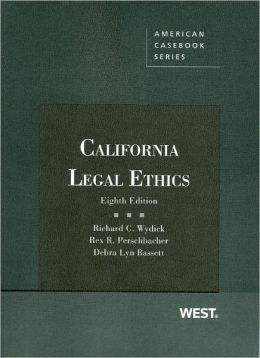 California Legal Ethics, 8th