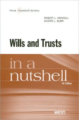 Wills and Trusts in a Nutshell, 4th