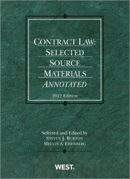 Contract Law:Selected Source Materials Annotated 2012