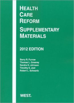 Health Care Reform:Supplementary Materials 2012