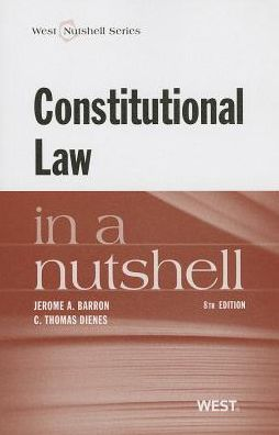 Constitutional Law in a Nutshell, 8th