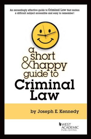 A Short and Happy Guide to Criminal Law