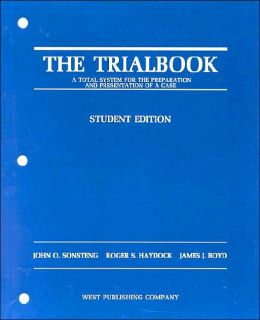 The\Trialbook:A Total System For Preparation and Presentation of a Case