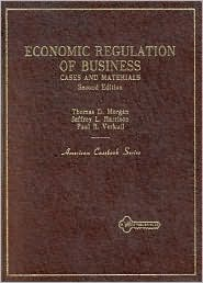 Cases and Materials on Economic Regulation of Business:Cases and Materials