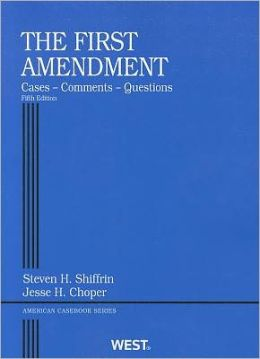 The\First Amendment, Cases, Comments, Questions
