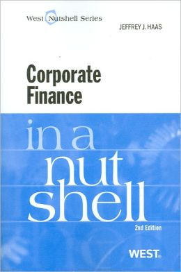 Corporate Finance in a Nutshell, 2d