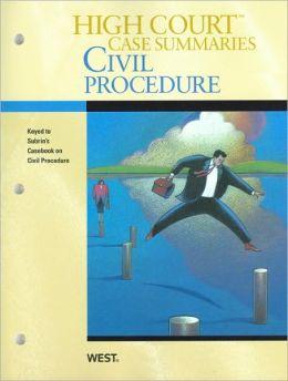 High Court Case Summaries on Civil Procedure, Keyed to Subrin, 3d