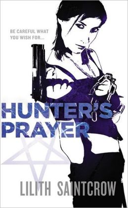 Hunter's Prayer (Jill Kismet Series #2)