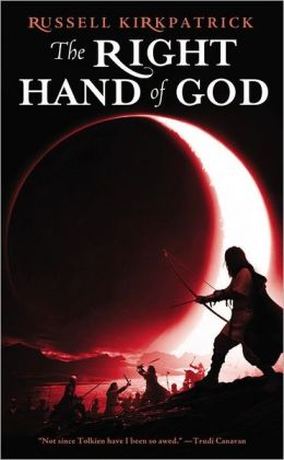 The Right Hand of God (Fire of Heaven Series #3)