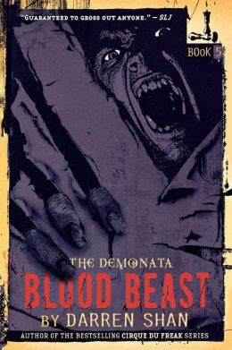 Blood Beast (Demonata Series #5)