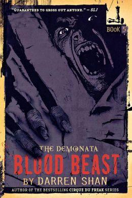 Demonata 5 - Blood Beast - Darren Shan