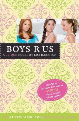 Boys R Us (Clique Series #11)