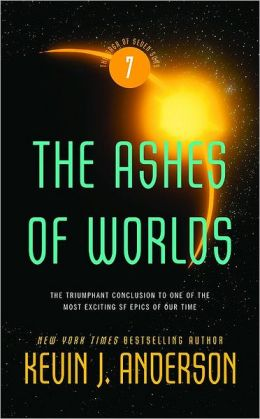 The Ashes of Worlds (Saga of Seven Suns Series #7)