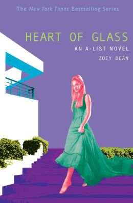 Heart of Glass (The A-List Series #8)
