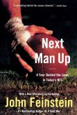 Book Cover Image. Title: Next Man Up:  A Year Behind the Lines in Today's NFL, Author: John Feinstein