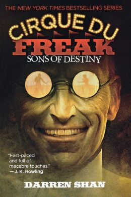 Sons of Destiny (Cirque Du Freak Series #12)