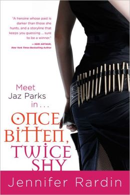 Once Bitten, Twice Shy (Jaz Parks Series #1)
