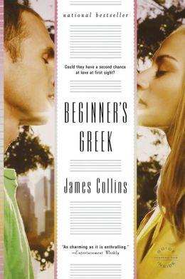 Beginner's Greek: A Novel