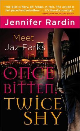 Once Bitten, Twice Shy (Jaz Parks Series #1)