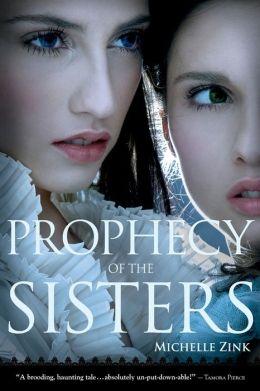 Prophecy of the Sisters (Prophecy of the Sisters Series #1)