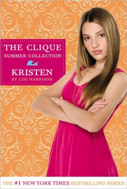 Kristen (Clique Summer Collection Series #4)