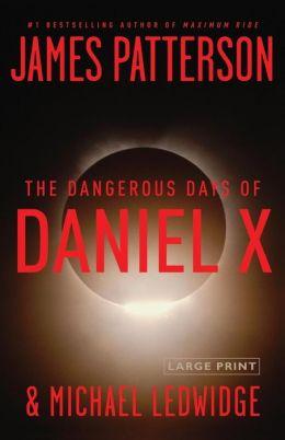 The Dangerous Days of Daniel X (Daniel X Series #1)