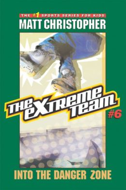 Into the Danger Zone (The Extreme Team Series #6)