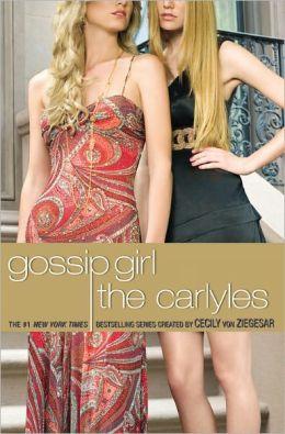 Gossip Girl #1: The Carlyles