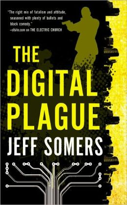 The Digital Plague (Avery Cates Series #2)