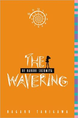 The Wavering of Haruhi Suzumiya (Haruhi Suzumiya Series #6)
