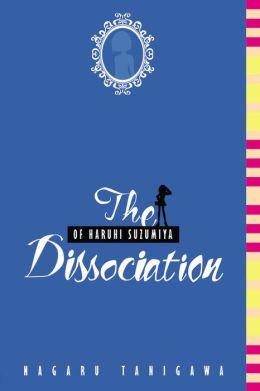 The Dissociation of Haruhi Suzumiya (Haruhi Suzumiya Series #9)