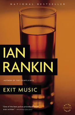 Exit Music (Inspector John Rebus Series #17)