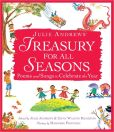 Book Cover Image. Title: Julie Andrews' Treasury for All Seasons:  Poems and Songs to Celebrate the Year, Author: Julie Andrews