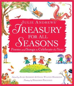Julie Andrews' Treasury for All Seasons: Poems and Songs to Celebrate the Year