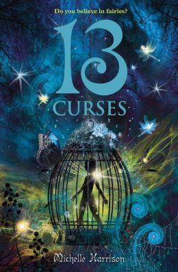 13 Curses (13 Treasures Trilogy Series #2)