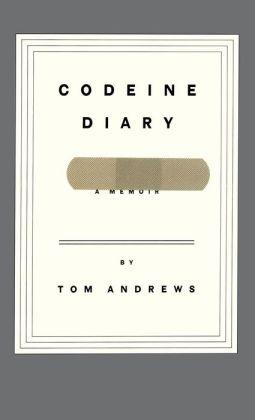 Codeine Diary: A Memoir