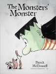 Book Cover Image. Title: The Monsters' Monster, Author: Patrick McDonnell