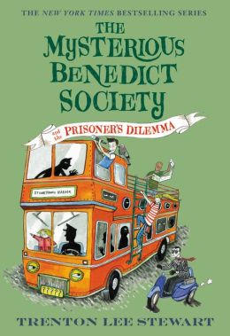 The Mysterious Benedict Society and The Prisoner's Dilemma (Mysterious Benedict Society Series #3)