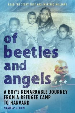 Of Beetles and Angels: A True Story of the American Dream