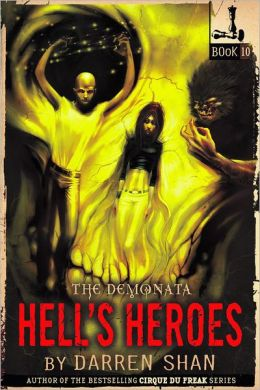 Hell's Heroes (Demonata Series #10)