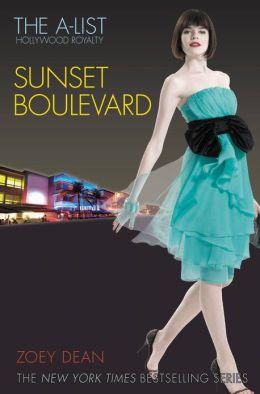The A-List: Hollywood Royalty #2: Sunset Boulevard