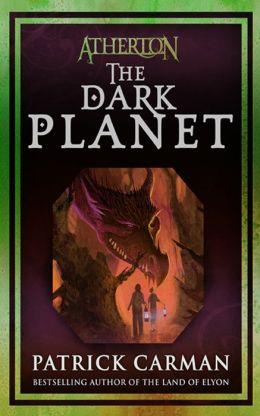 The Dark Planet (Atherton Series #3)