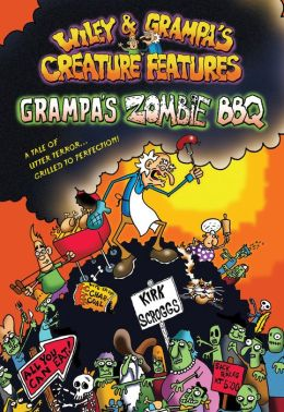 Wiley & Grampa #2: Grampa's Zombie BBQ
