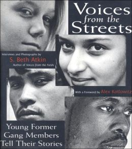 Voices from the Street: Young Former Gang Members Tell Their Stories