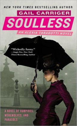 Soulless (Parasol Protectorate Series #1)